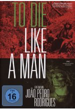 To die like a man  (OmU) DVD-Cover