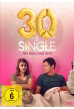 30 & Single - Alte Liebe rostet doch DVD-Cover